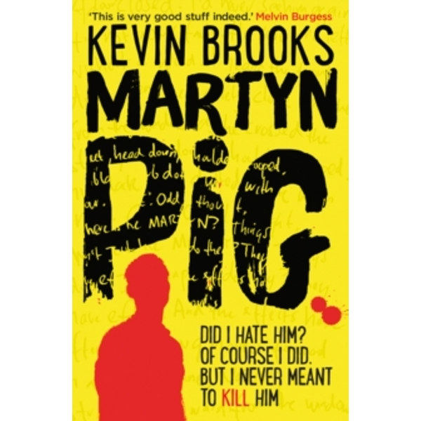 Martyn Pig by Kevin Brooks (Paperback, 2014)