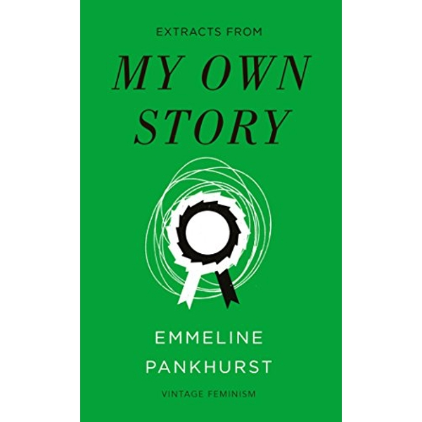 My Own Story (Vintage Feminism Short Edition)  Paperback / softback 2018