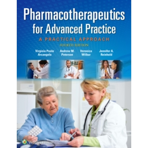 Pharmacotherapeutics for Advanced Practice : A Practical Approach