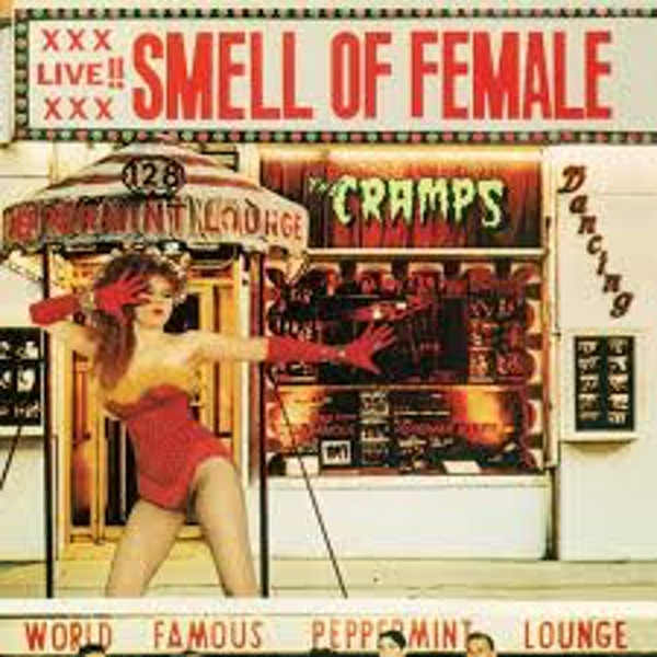 The Cramps ‎– Smell Of Female Vinyl