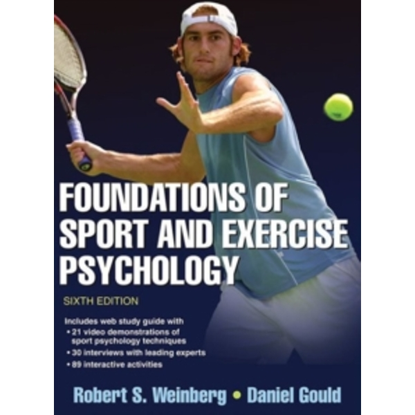 Foundations of Sport and Exercise Psychology by Daniel Gould, Robert S. Weinberg (Paperback, 2014)