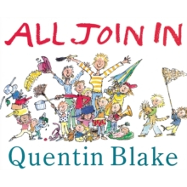 All Join In by Quentin Blake (Paperback, 1992)