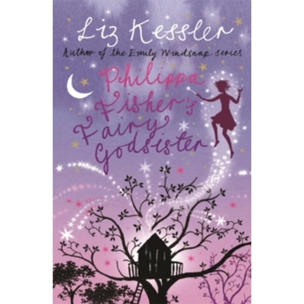 Philippa Fisher: Philippa Fisher's Fairy Godsister : Book 1
