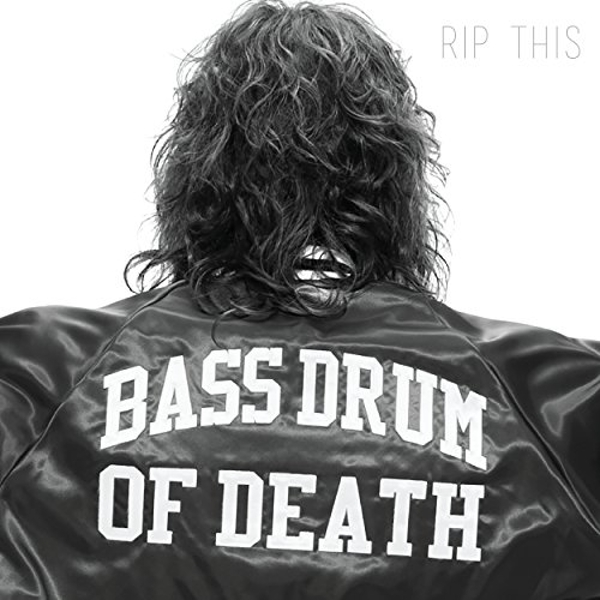 Bass Drum Of Death - Rip This Vinyl
