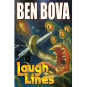 Laugh Lines by Ben Bova (Book, 2009)