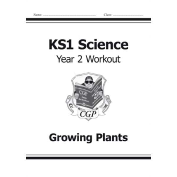 KS1 Science Year Two Workout: Growing Plants by CGP Books (Paperback, 2014)