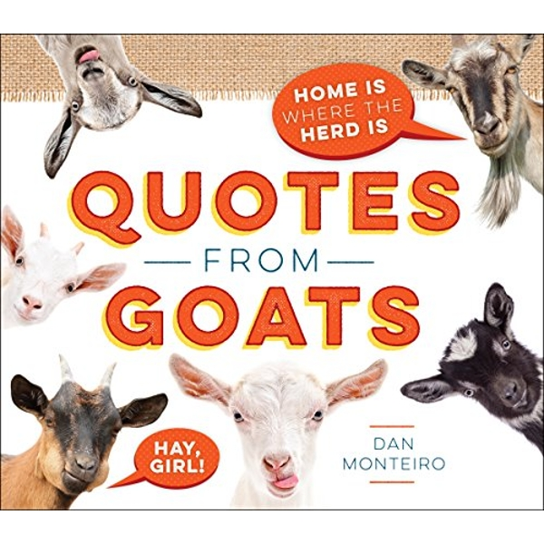 Quotes from Goats Home Is Where the Herd Is Hardback 2018