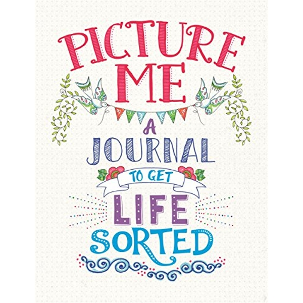 Picture Me A Journal to Get Life Sorted Paperback / softback 2018