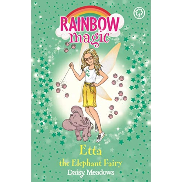 Rainbow Magic: Etta the Elephant Fairy The Endangered Animals Fairies Book 1 Paperback / softback 2018