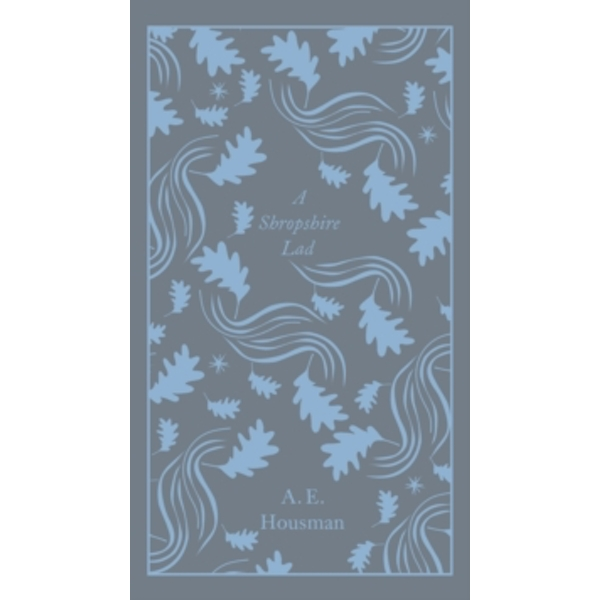 A Shropshire Lad (Penguin Clothbound Poetry) Hardcover