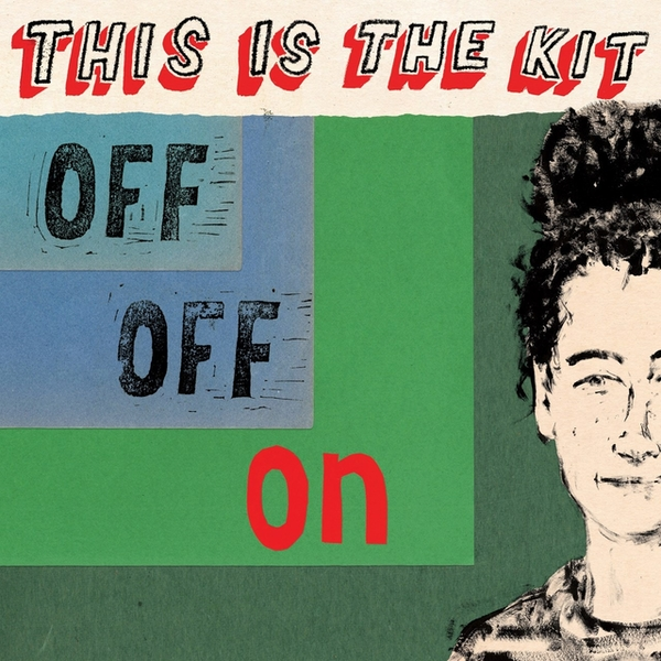 This Is The Kit - Off Off On Vinyl