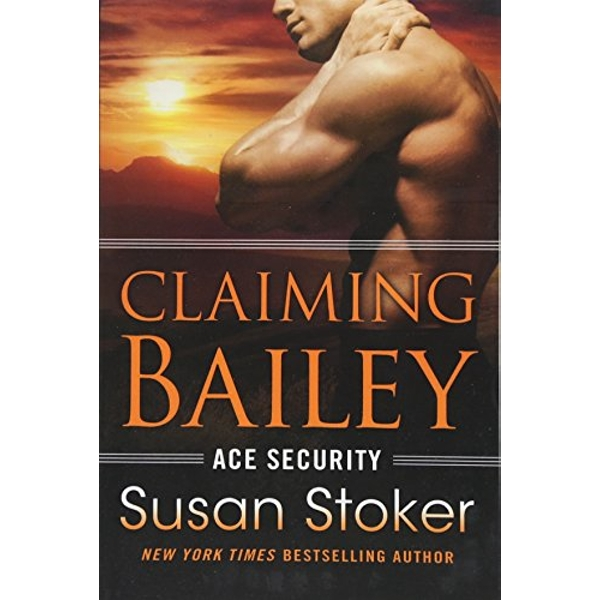 Claiming Bailey by Susan Stoker (Paperback, 2017)