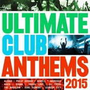 Various Artists - Ultimate Club Anthems 2015 CD