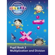 Heinemann Active Maths - First Level - Exploring Number - Pupil Book 3 - Multiplication and Division