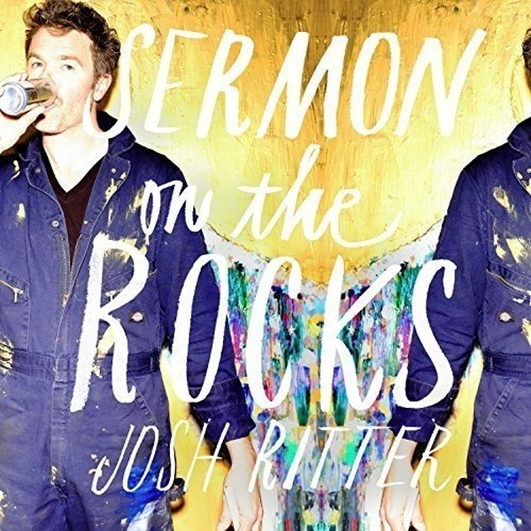 Josh Ritter Sermon On The Rocks (Deluxe Edition) Vinyl