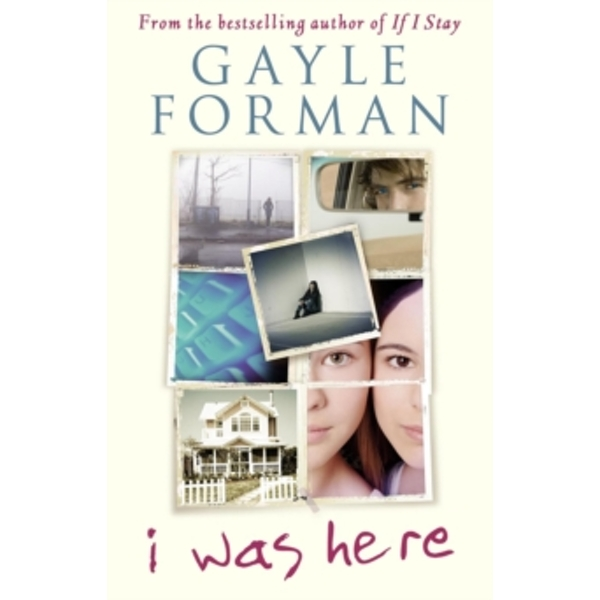 I Was Here by Gayle Forman (Paperback, 2015)