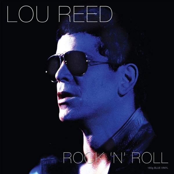 Lou Reed - Rock N Roll Blue  Vinyl
