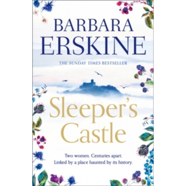 Sleeper's Castle : An Epic Historical Romance from the Sunday Times Bestseller