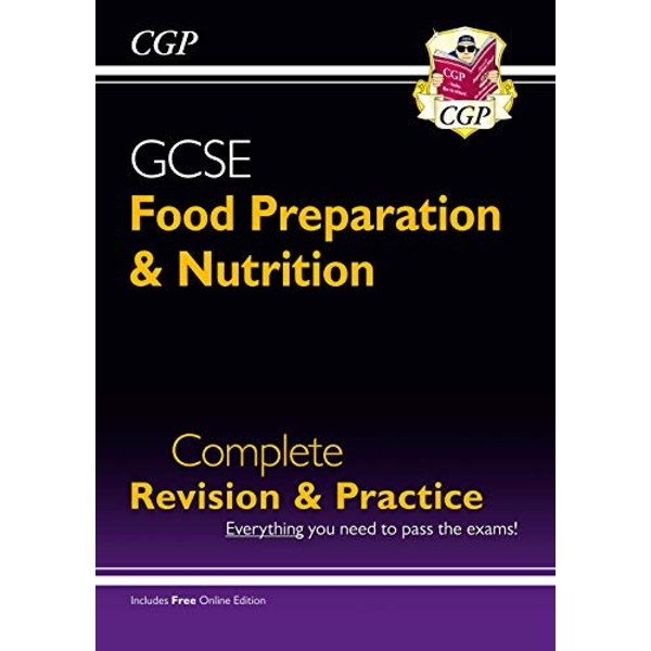 New Grade 9-1 GCSE Food Preparation & Nutrition - Complete Revision & Practice (with Online Edition) by CGP Books (Paperback, 2017)