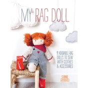 My Rag Doll: 11 adorable rag dolls to sew with clothes and accessories by Corinne Crasbercu (Paperback, 2014)