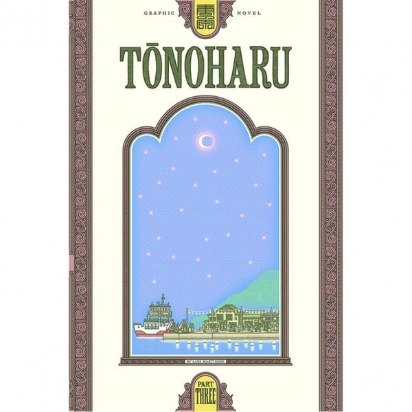 Tonoharu: Part Three