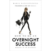 How to Be an Overnight Success by Maria Hatzistefanis (Hardback, 2017)