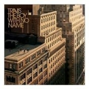 Travis The Boy With No Name CD
