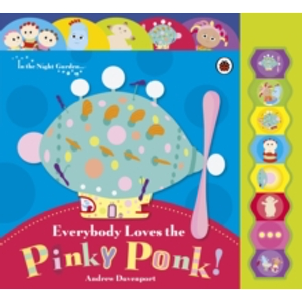In the Night Garden: Everybody Loves the Pinky Ponk!