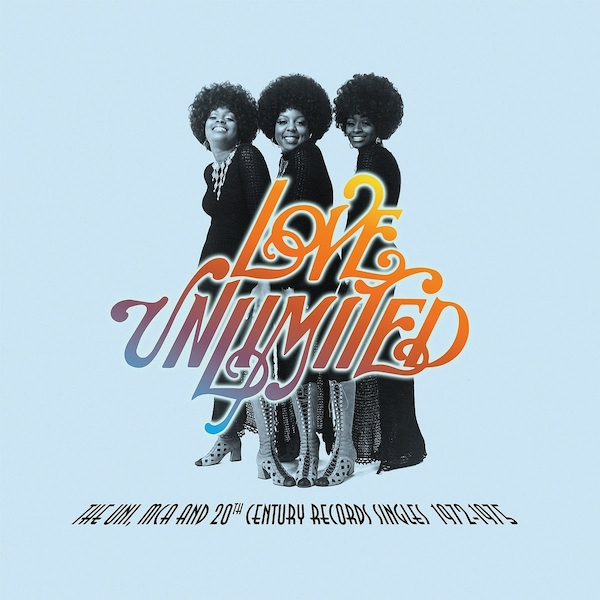 Love Unlimited - The Uni. Mca And 20Th Century Records Singles 1972-1975 Vinyl