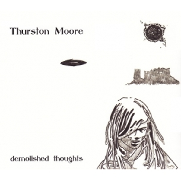 Thurston Moore - Demolished Thoughts CD