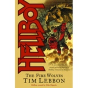 Hellboy: The Fire Wolves (novel)