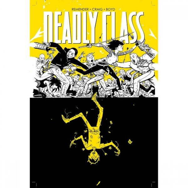 Deadly Class Volume 4: Die for Me by Rick Remender (Paperback, 2016)