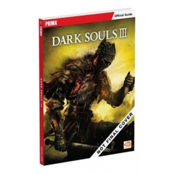 Dark Souls III: Prima Official Game Guide Paperback
