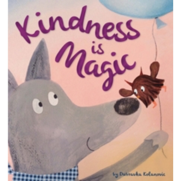 Storytime: Kindness is Magic