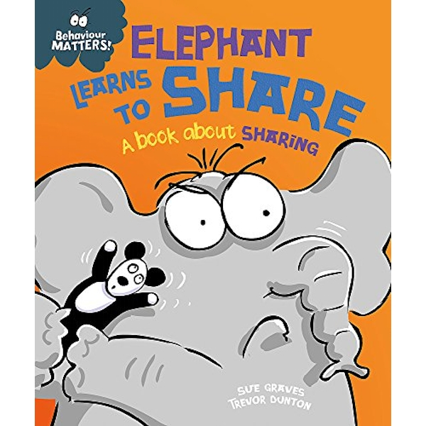 Elephant Learns to Share - A book about sharing: Big Book by Sue Graves (Paperback, 2016)
