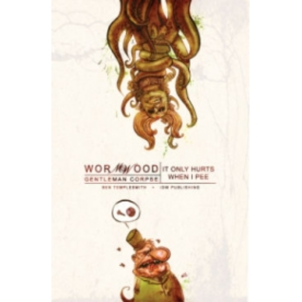 Wormwood: Gentleman Corpse Volume 2 Hardcover