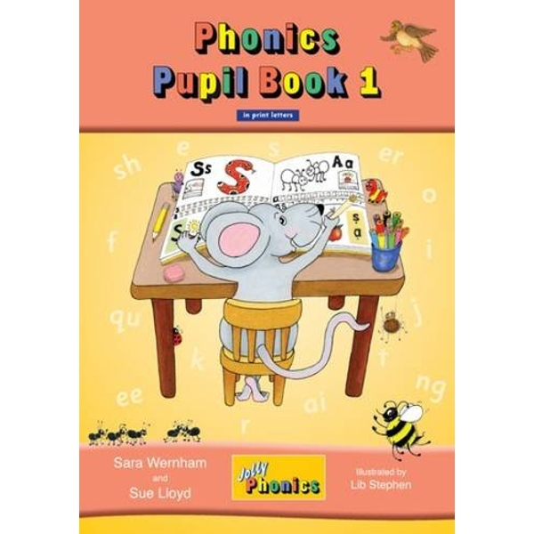 Jolly Phonics Pupil Book 1 (colour edition): in Print Letters (BE) by Sue Lloyd, Sara Wernham (Paperback, 2011)