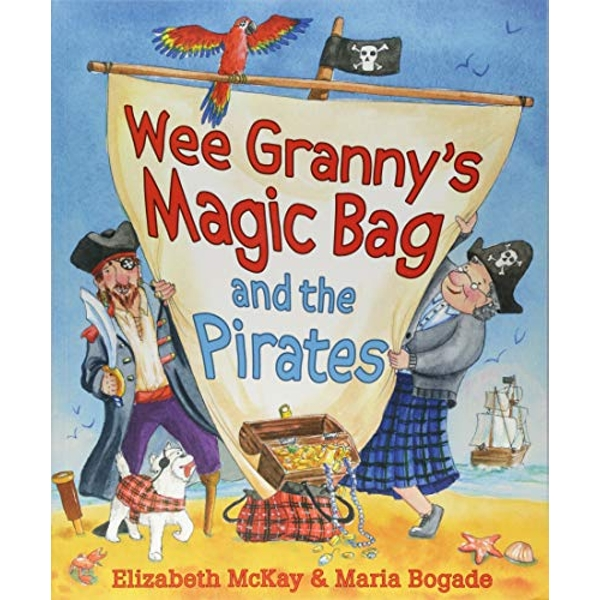 Wee Granny's Magic Bag and the Pirates  Paperback / softback 2018
