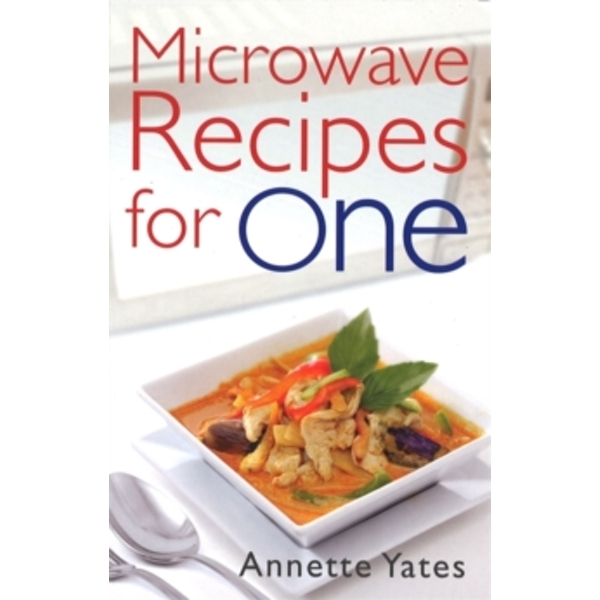 Microwave Recipes for One by Annette Yates (Paperback, 1987)