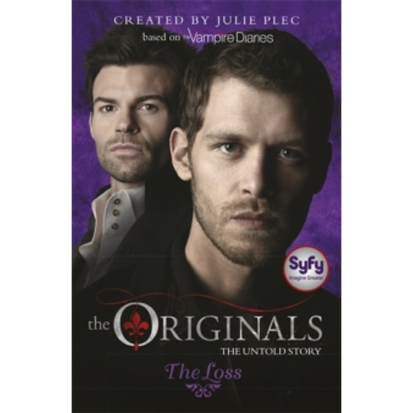The Originals: The Loss : Book 2