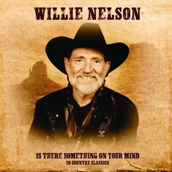 Willie Nelson - Is There Something On Your Mind Vinyl