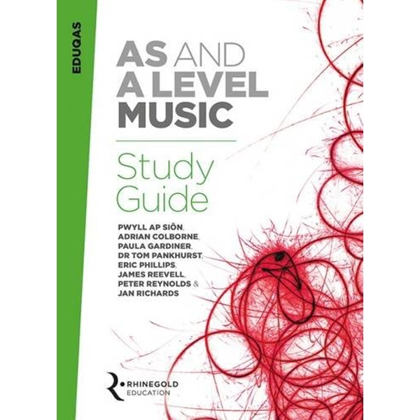 Eduqas AS and A Level Music Study Guide by Dr. Pwyll Ap Sion, Tom Pankhurst, Eric Phillips, Jan Richards, Paula Gardiner, Adrian Colborne (Paperback, 2016)