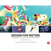 Design for Motion : Fundamentals and Techniques of Motion Design