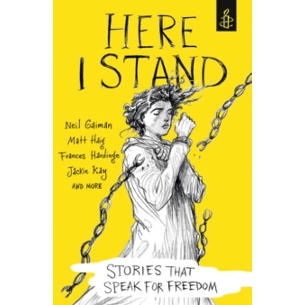 Here I Stand: Stories that Speak for Freedom