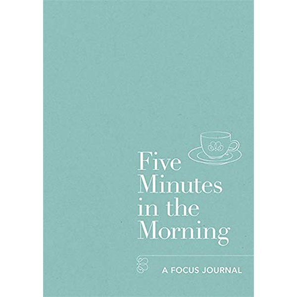 Five Minutes in the Morning A Focus Journal Paperback / softback 2017