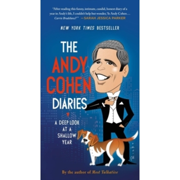 The Andy Cohen Diaries : A Deep Look at a Shallow Year