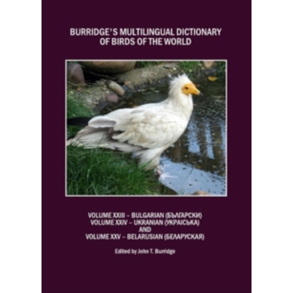 Burridge's Multilingual Dictionary of Birds of the World : Bulgarian v. 23