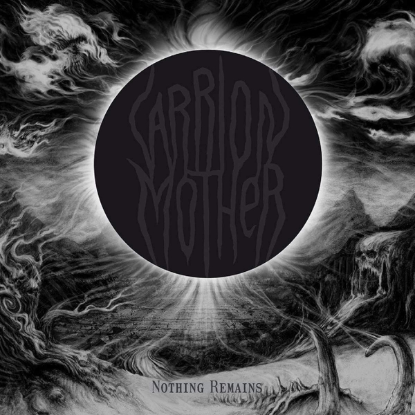 Carrion Mother - Nothing Remains Vinyl