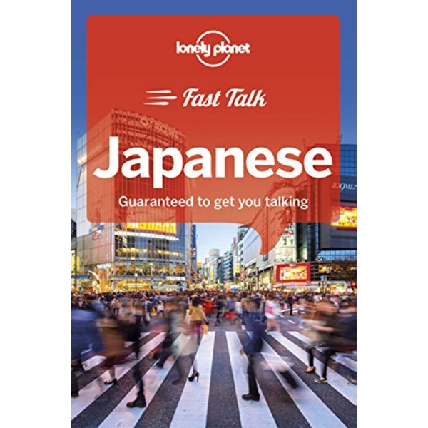 Lonely Planet Fast Talk Japanese  Paperback / softback 2018