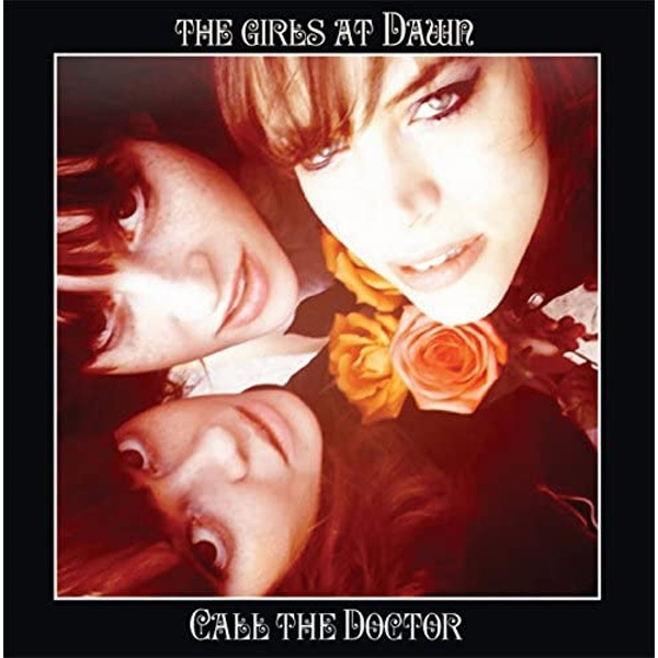 The Girls At Dawn - Call The Doctor Vinyl